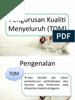 Pengurusan Kualiti Menyeluruh (TQM).pptx