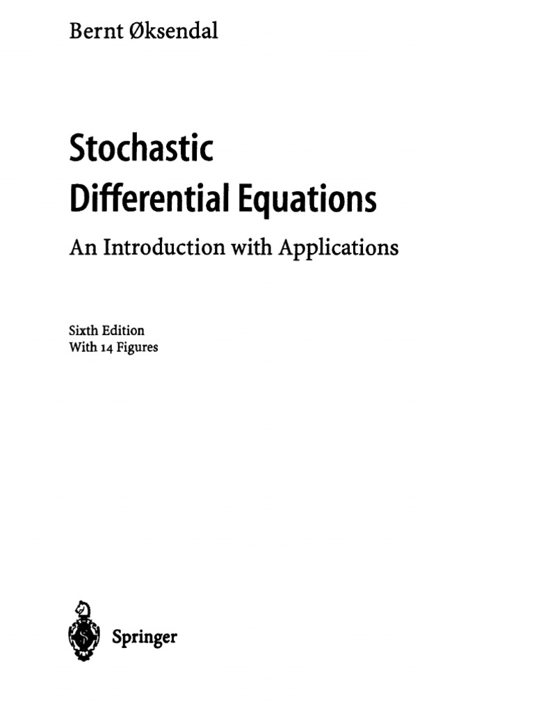 oksendal stochastic differential equations rh scribd com Stochastic Partial Differential Equations System of Ordinary Differential Equations