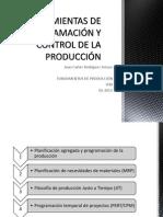 HERRAMIENTAS DE PROGRAMACIÓN Y CONTROL DE LA PRODUCCIÓN