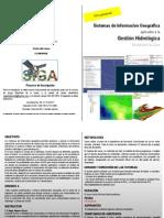 Sistemas de información geográfica aplicados a la gestión hidrológica
