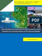 Pre Liminary Report Of Penyusunan Study dan DED Pelabuhan Multifungsi Tanjung Geliga Senggarang, Tanjung Pinang.