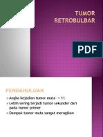 TUMOR RETROBULBAR.pptx
