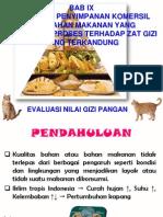 BAB IX Pengaruh Penyimpanan Komersil Dari Bahan Makanan Yang Mengalami Proses Terhadap Zat Gizi Y.ppt