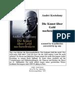 Andrè Kostolany - Die Kunst über Geld nachzudenken