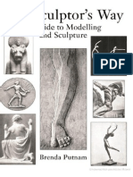 The Sculptor s Way a Guide to Modelling and Sculpture