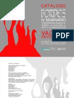 """Catalogo oficial del IV Seminario Bordes 2013 """"Vacío y Devoración"""""""