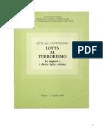 Atti del convegno - LOTTA AL TERRORISMO - Torino 1986.