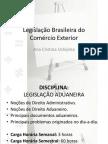Legislação Brasileira do Comex - 1a.aula