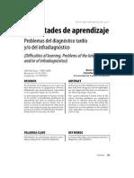 Dificultades de Aprendizaje, Problemas Del Diagnostico Tardio Y-o Del Infradiagnostico. Mateos, R.