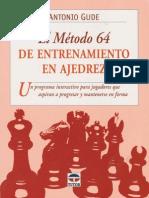 El Método 64 de Entrenamiento en Ajedrez - Antonio Gude