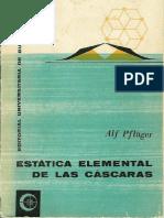 Estatica Elemental de Las Cascaras