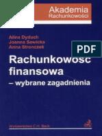 Rachunkowość finansowa Wybrane zagadnienia Dyduch , Sawicka, Stronczek