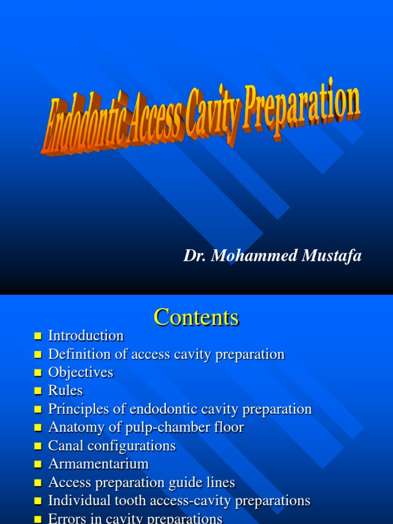 Endo access cavity preparation.ppt | Tooth | Mouth