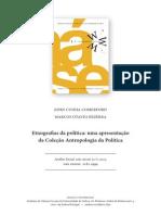 COMERFORD, J.C. e BEZERRA, M.O. Etnografias da política Uma apresentação da Coleção Antropologia Política.