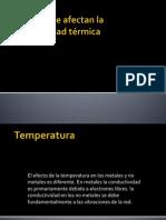 Factores que afectan la conductividad térmica