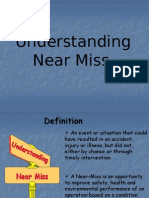 Understanding Near Miss