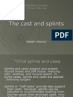 The Cast and Splints
