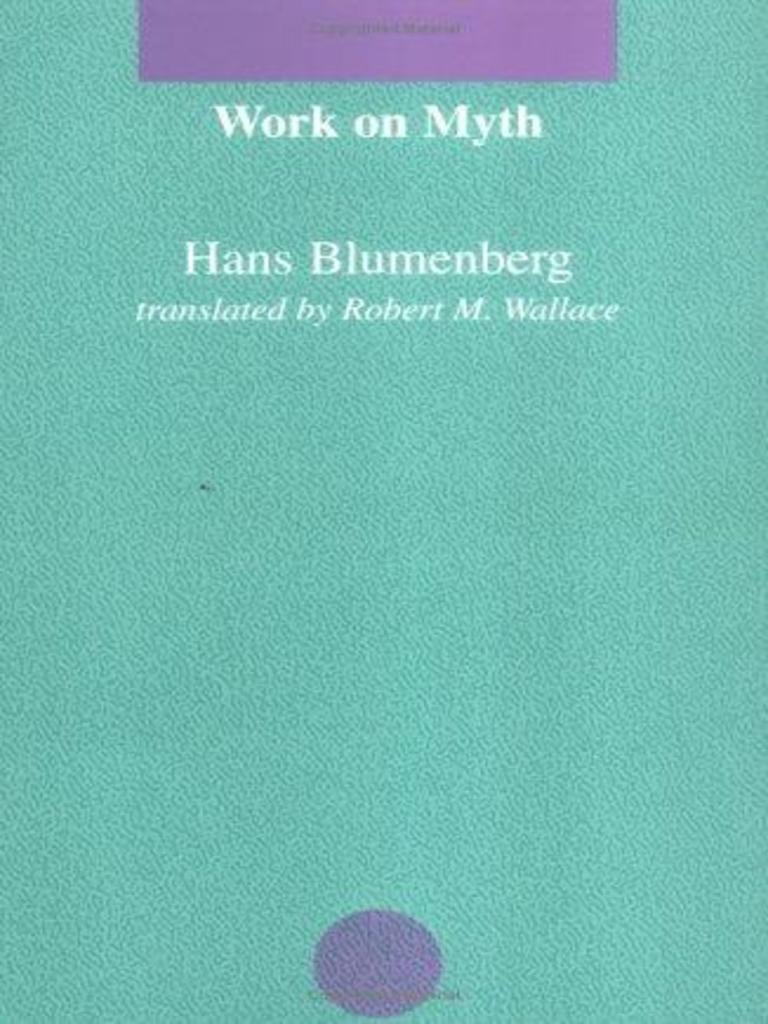 Work on Myth Blumenberg Hans | Mythology | Reality