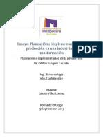 Planeación e implementación de la producción en una industria de transformación