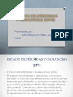 ESTADO DE PÉRDIDAS Y GANANCIAS (EPG)