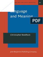Language and Meaning - The Structural Creation of Reality - Studies in Functional and Structural Linguistics
