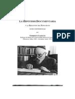 Cassuto; H.. La Hipotesis Documentaria y la Redacción del Pentateuco