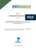 D1.2.3 Initial Experiment Review Report v1.0.pdf