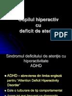 Tehnici de abordare a copilului  hiperactiv cu deficit de atentie.ppt