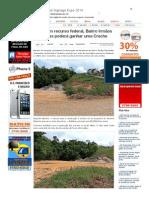 SiteBarra » BSF_ Com recurso federal, Bairro Irmãos Fernandes poderá ganhar uma Creche