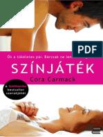 Cora Carmack - Színjáték - Beolvasó - Content 2 Connect - www.szinjatek.hu(Szakítópróba#2) .pdf
