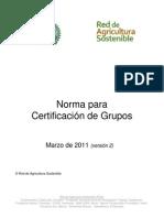Rainforest Norma para Certificación de Grupos