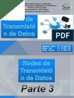 Redes de Transmisic3b3n de Datos Parte 3 2011 2