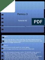 Pemicu 3 tutorial A3.pptx