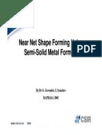 (pp)Near-netShapeFormingusingSemi-solidMetalFormingMicrosoftPowerPoint-RAPDASAWorkshop.pdf