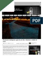 Pavimento Inteligente Capta Luz de Dia e Ilumina a Cidade de Noite