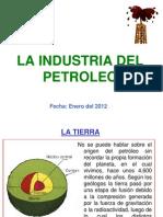 La Industria del Petróleo - Ene 2012.ppt