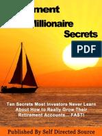 Retirement Millionaire Secrets