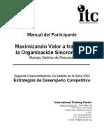 Maximazando Valor Atraves de La Organizacion Sincronizada
