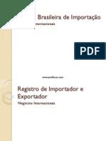 Aula 10 - Política Brasileira de Importação