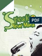 Speak Your Mind 1