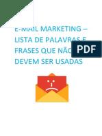 E-mail Marketing - Lista de Palavras e Frases que Não Devem Ser Usadas