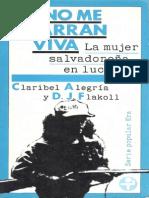 No me agarran viva. La mujer salvadoreña en lucha - Claribel Alegría y D. J. Flakoll