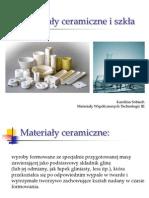 Materiały ceramiczne i szkła