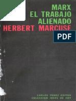 Herbert Marx y El Trabajo Alienado