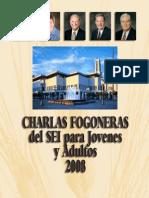 Charla Fogonera del SEI para Jóvenes Adultos 2008