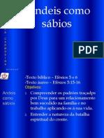 EBD - Efésios 5 e 6 Andeis Como Sábios 2