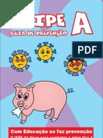 Guia de Prevenção Gripe A - SomosCriativos.com