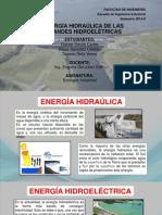 TRABAJO DE ENERGÍA HIDRAÚLICA- GRANDES HIDROELÉCTRICAS
