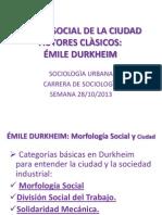 TEORÌA SOCIAL DE LA CIUDAD  DURKHEIM