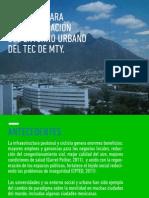 Proyecto para la regeneración del entorno urbano del Tec de Monterrey